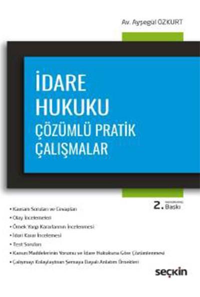 Idare Hukuku Çözümlü Pratik Çalışmalar - Ayşegül Özkurt