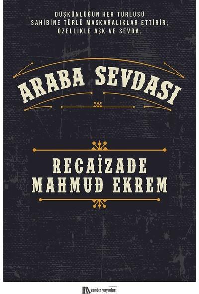 Araba Sevdası - Recaizade Mahmud Ekrem