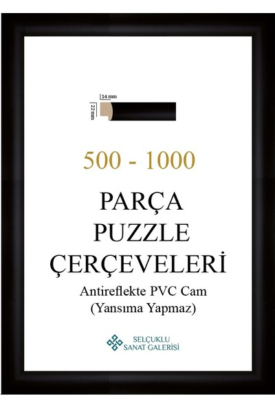 Selçuklu Sanat Puzzle Çerçevesi 22 mm 48 x 68 cm 1000'LIK Siyah