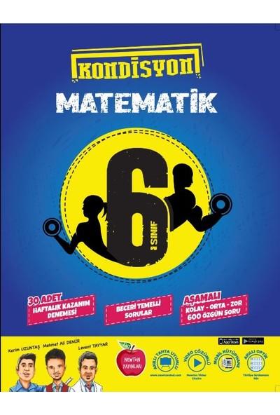 Newton Yayınları 6. Sınıf Matematik Kondisyon 30 Lu Deneme