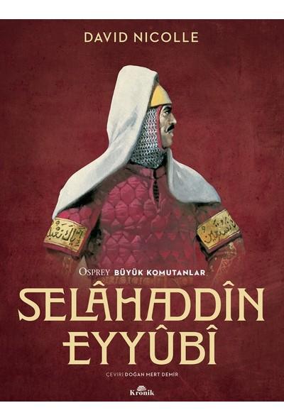 Selâhaddîn Eyyûbî - David Nicolle