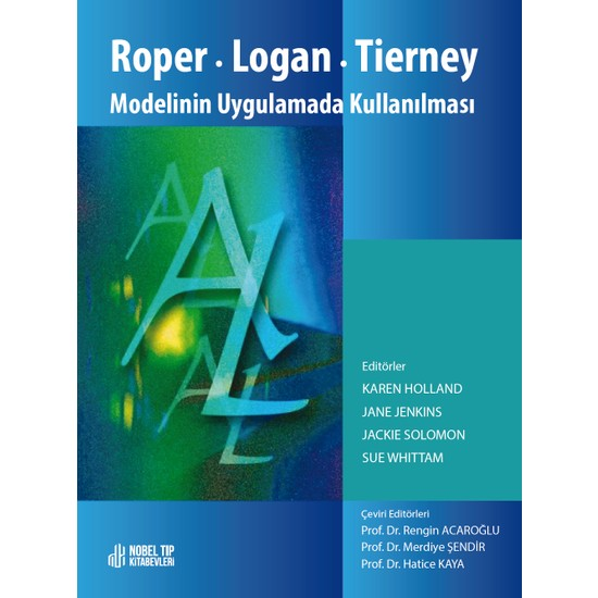 Roper Logan Tierney Modelinin Uygulamada Kullanılması - Rengin Acaroğlu Ekitap İndir | PDF | ePub | Mobi
