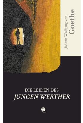 Dıe Leıden Des Jungen Werther - Johann Wolfgang Von Goethe