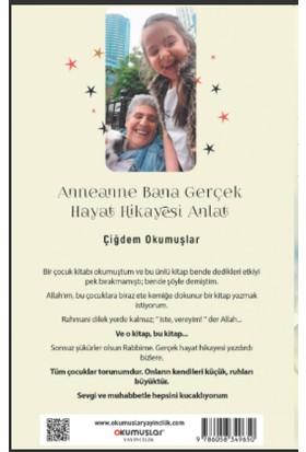 Anneanne Bana Gerçek Hayat Hikayesi Anlat - Çiğdem Okumuşlar