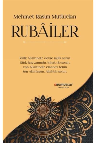 Rubailer - Mehmet Rasim Mutlu
