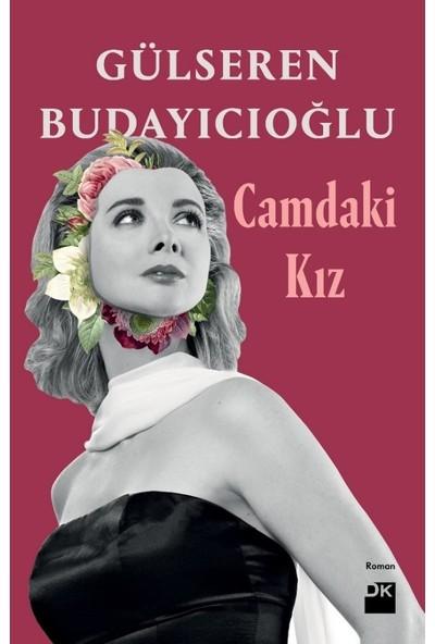 Camdaki Kız (Ciltli) - Gülseren Budayıcıoğlu