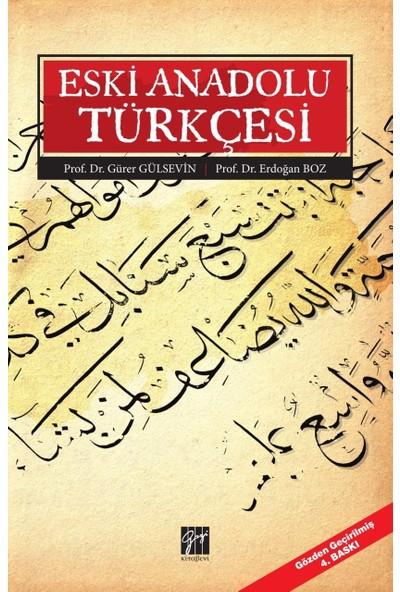 Eski Anadolu Türkçesi - Erdoğan Boz