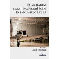 Uçak Bakım Teknisyenleri Için Insan Faktörleri - Ebru Yazgan - Ertuğrul Işlek
