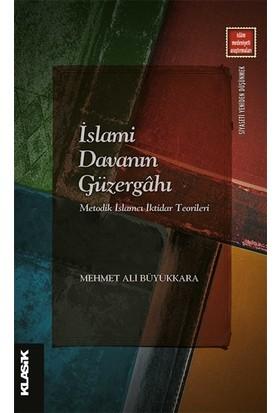 islami Davanın Güzergahı - Mehmet Ali Büyükkara