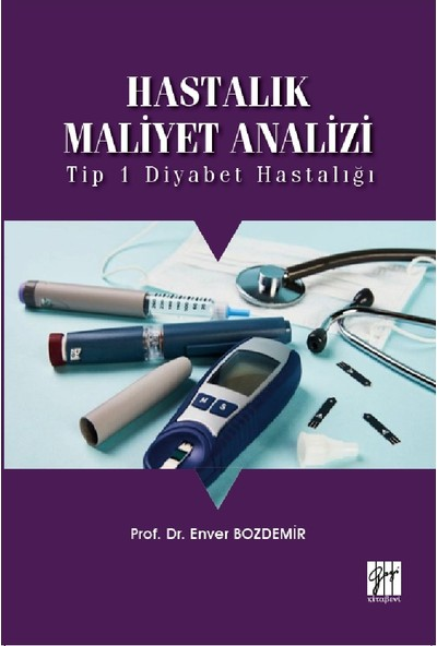 Hastalık Maliyet Analizi- Enver Bozdemir