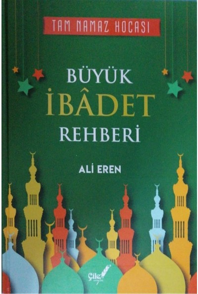 Büyük Ibadet Rehberi - Ali Eren