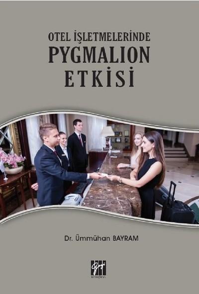 Otel Işletmelerinde Pygmalıon Etkisi- Ümmühan Bayram