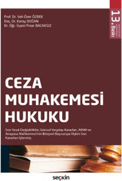Ceza Muhakemesi Hukuku - Veli Özer Özbek