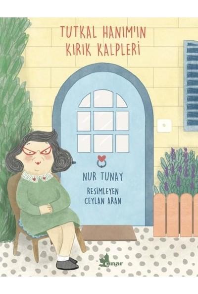 Tutkal Hanım'ın Kırık Kalpleri - Nur Tunay