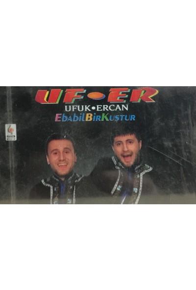 Ufuk & Ercan - Ebabil Bir Kuştur ( Kaset )