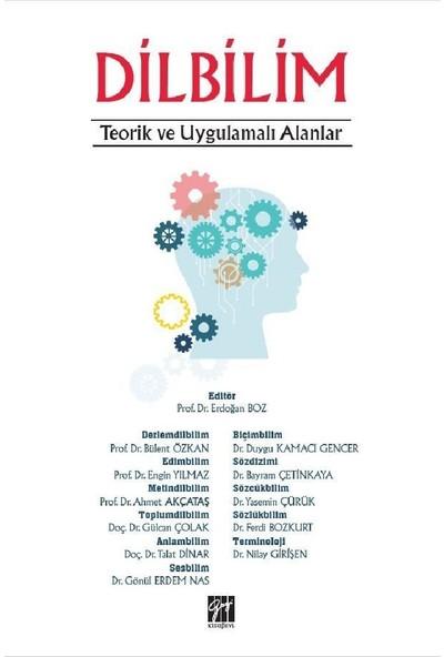 Dilbilim Teorik ve Uygulamalı Alanlar - Erdoğan Boz