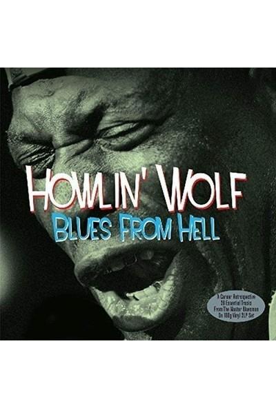 Howlin' Wolf / Blues From Hell (2lp) (Plak)