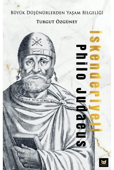 Iskenderiyeli Philo Judaeus - Turgut Özgüney