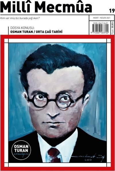 Milli Mecmua Dergisi Sayı 19- Osman Turan
