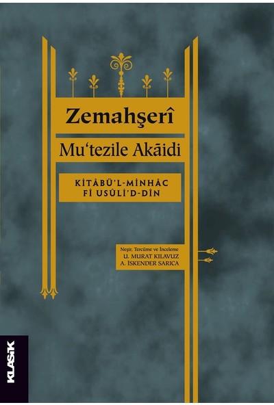 Küre Yayınları - Mu'tezile Akaidi - Zemahşeri