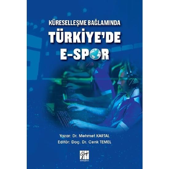 Küreselleşme Bağlamında Türkiye'de E-Spor Ekitap İndir | PDF | ePub | Mobi
