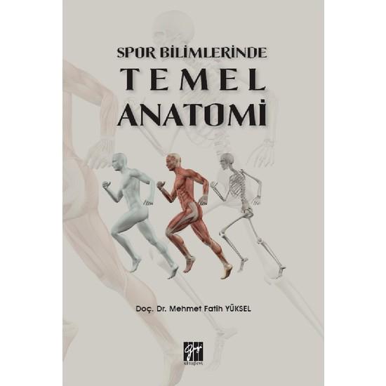 Spor Bilimlerinde Temel Anatomi - Mehmet Fatih Yüksel Ekitap İndir | PDF | ePub | Mobi