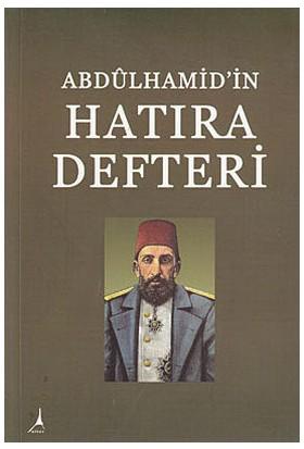 Abdülhamid'in Hatıra Defteri - Hasan Ilhan