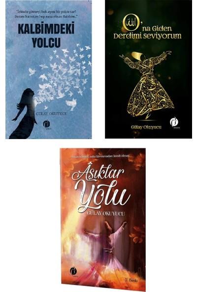 Kalbimdeki Yolcu - Ona Giden Derdimi Seviyorum - Aşıklar Yolu 3 Kitap Set - Gülay Okuyucu