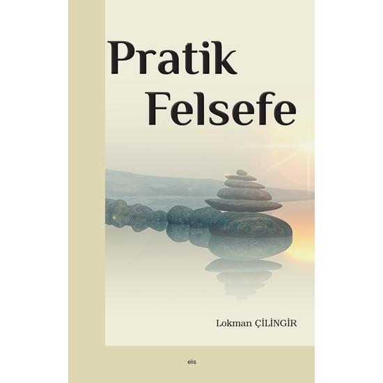 Pratik Felsefe - Lokman Çilingir Ekitap İndir | PDF | ePub | Mobi