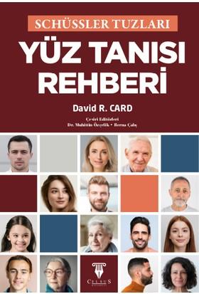 Schüssler Tuzları Yüz Tanısı Rehberi - David R. Card