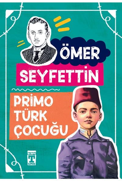 Primo Türk Çocuğu - Ömer Seyfettin