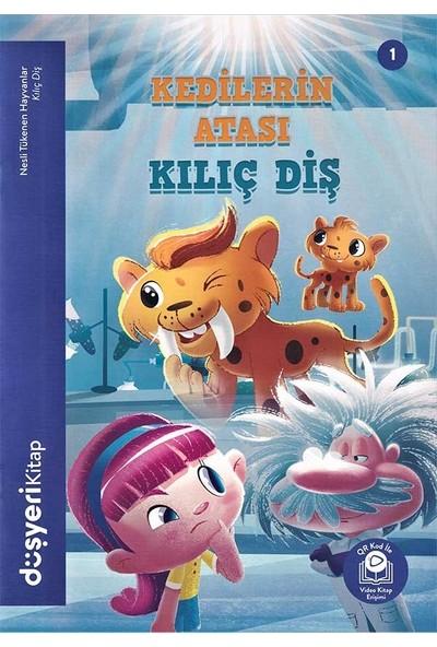 Düşyeri Yayınları - Kedilerin Atası Kılıç Diş - Nesli Tükenen Hayvanlar