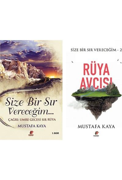Size Bir Sır Vereceğim - Size Bir Sır Vereceğim 2 Rüya Avcısı - Mustafa Kaya