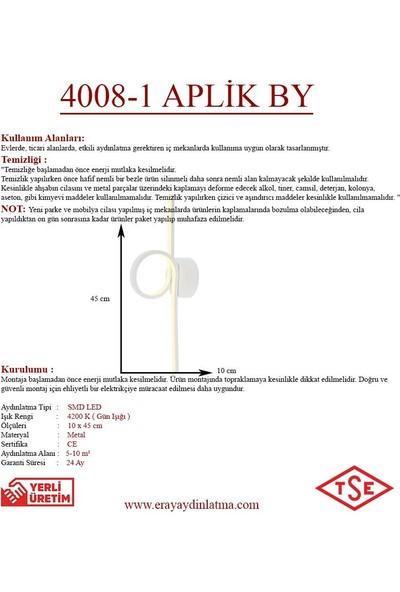 Eray Aydınlatma 4008-1 Beyaz LED Aplik