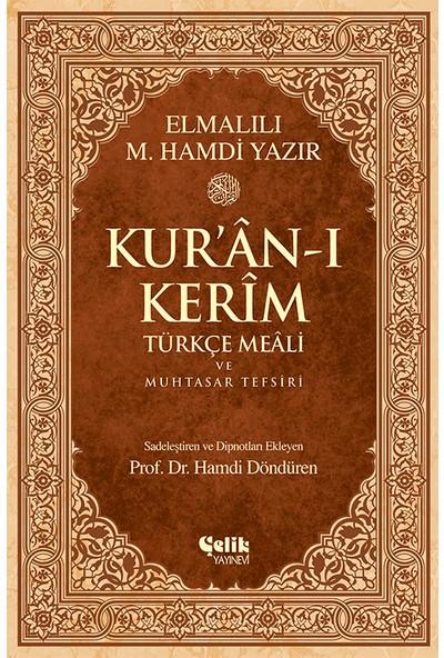 Kuran-I Kerim Meali Ve Muhtasar Tefsiri-Elmalılı Muhammed Hamdi Yazır