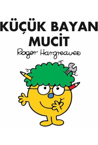 Küçük Bayan Mucit - Roger Hargreaves