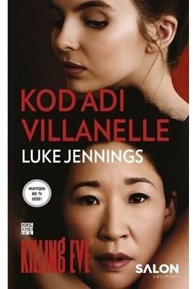 Kod Adı Villanelle - Luke Jennings