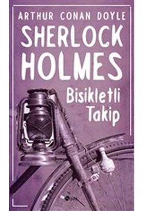 Sherlock Holmes - Bisikletli Takip - Sir Arthur Conan Doyle