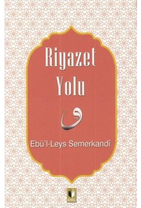 Riyazet Yolu - Ebul Leys Semerkandi