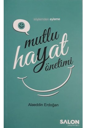 Mutlu Hayat Yöntemi - Alaeddin Erdoğan