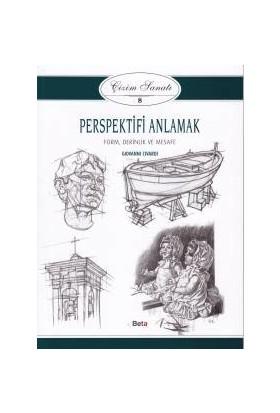 Çizim Sanatı Serisi 8 - Perspektifi Anlamak - Giovanni Civardi