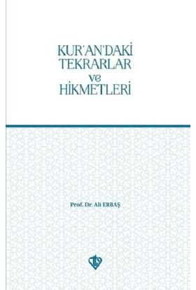 Kurandaki Tekrarlar ve Hikmetleri - Ali Erbaş