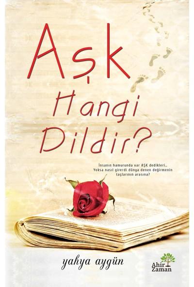 Aşk Hangi Dildir? - Yahya Aygün
