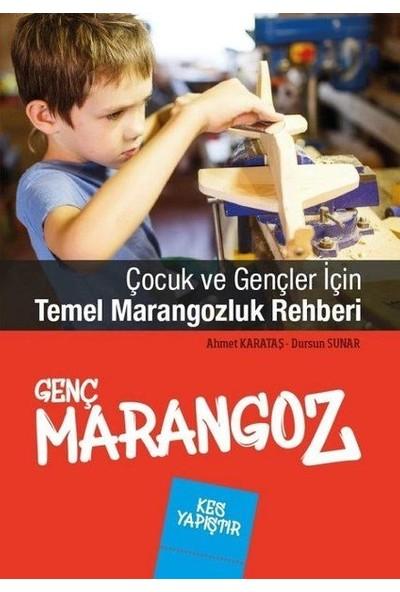 Genç Marangoz - Ahmet Karataş