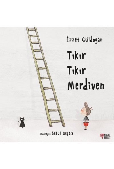 Tıkır Tıkır Merdiven - İzzet Güldoğan
