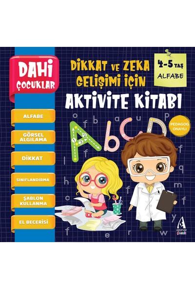 Arunas Yayıncılık Pedagog Onaylı Dahi Çocuklar Aktivite Kitabı 4-5 Yaş