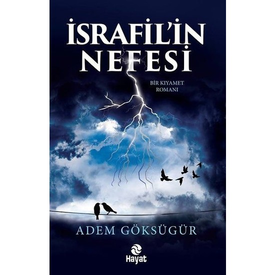 Israfil'in Nefesi - Adem Göksügür