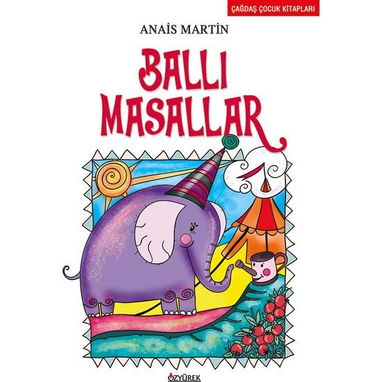Ballı Masallar - Anais Martin