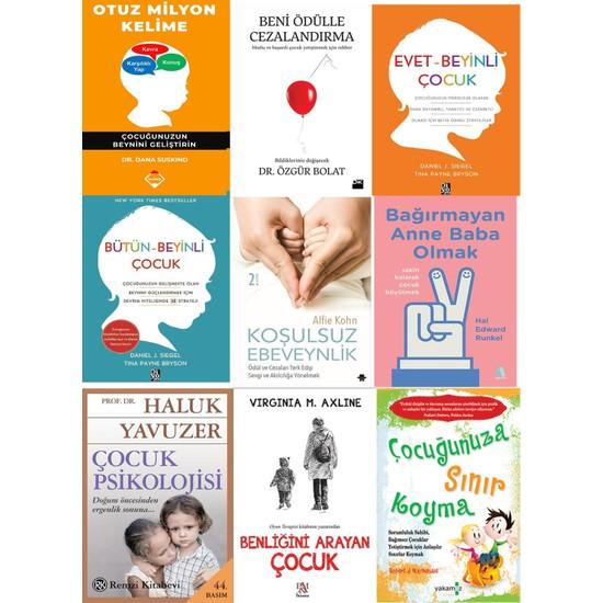 Çocuk Gelişim Seti 9 Kitap Set Otuz Milyon Kelşme – Beni Ödülle Cezalandırma – Evet Beyinli Çocuk – Bütün Beyinli Çocuk – Koşulsuz Ebeveynlik – Bağırmayan Anne Baba Olmak + 3 Kitap