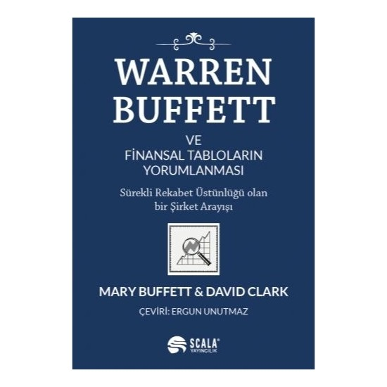 Warren Buffett ve Finansal Tabloların Yorumlanması - Mary Buffett